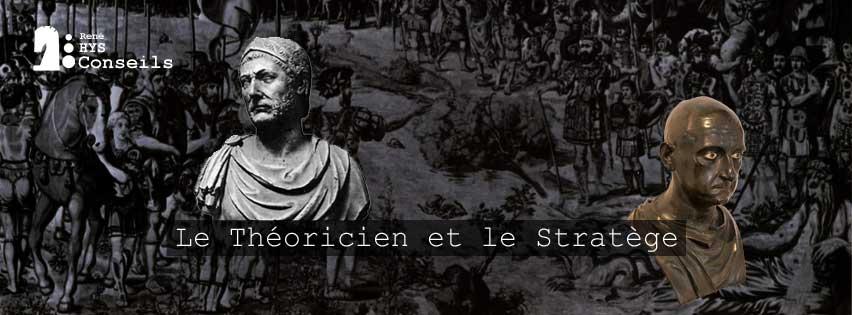 Le Théoricien et le Stratège - René HYS