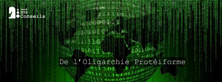 De l'Oligarchie Proteiforme - René HYS