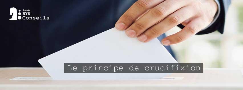 Le Principe de Crucifixion - René HYS